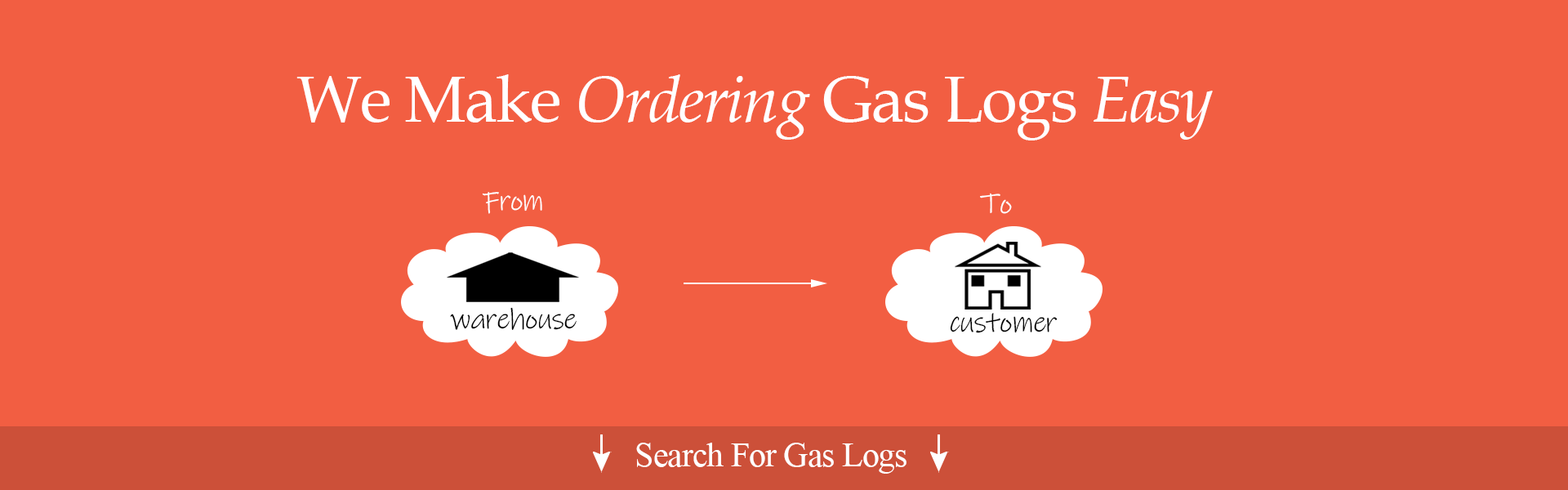 Ordering Gas Logs Made Easy